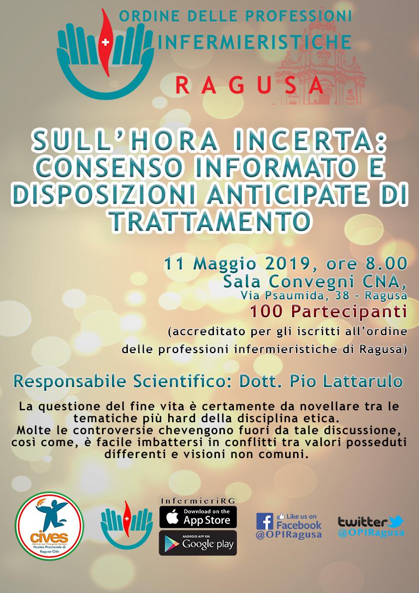 SULL'HORA INCERTA : CONSENSO INFORMATO E DISPOSIZIONI ANTICIPATE DI TRATTAMENTO